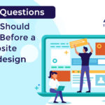 11 Questions You Should Ask Before a Website Redesign
