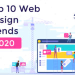 10 Influential Web Designing Trends of 2020